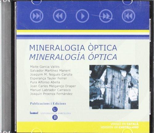 Mineralogia òptica. Mineralogía óptica (CD-ROM) català i castellà por Mª Esperança Tauler Ferré