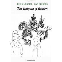 ENIGMA OF REASON