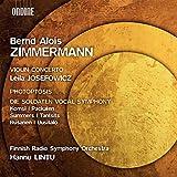 Zimmermann: Violin Concerto [Leila Josefowicz; Anu Komsi; Jeni Packalen; Juha Uusitalo; Finnish Radio Symphony Orchestra; Hannu Lintu] [Ondine: ODE 1325-5]