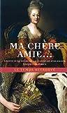Ma chère amie... Billets de la duchesse Charlotte de Sudermanie à Sophie de Fersen