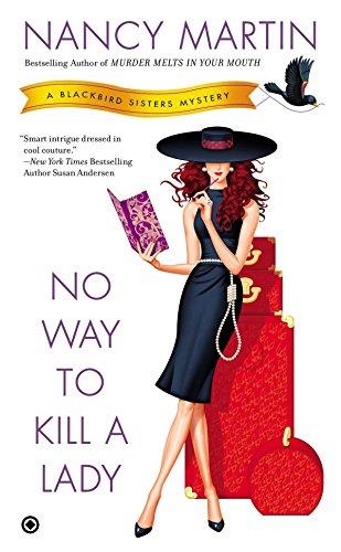 No Way to Kill a Lady (Blackbird Sisters Mystery)