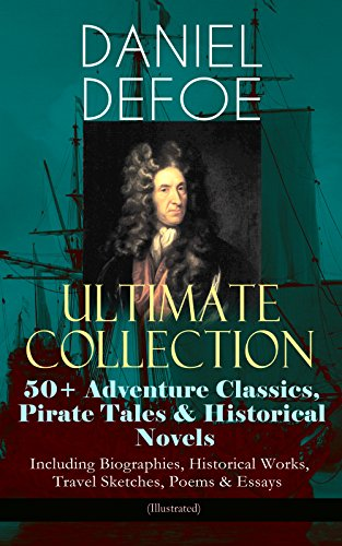 daniel-defoe-ultimate-collection-50-adventure-classics-pirate-tales-historical-novels-including-biog