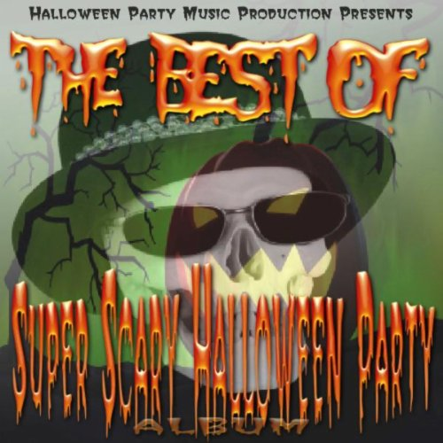 (The Best Of Super Scary Halloween Party Album)