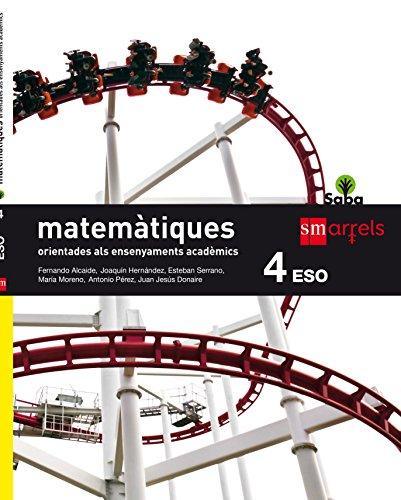 Matemàtiques orientades als ensenyaments acadèmics. 4 ESO. Saba - 9788467587371