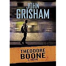 El Fugitivo. Theodore Boone 5 (NARRATIVA JUVENIL)