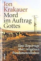Mord im Auftrag Gottes: Eine Reportage über religiösen Fundamentalismus