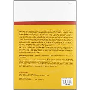 Gas tossici. Autorizzazioni, norme di sicurezza, tossicologia, certificazione di qualità. Guida pratica per la preparaz