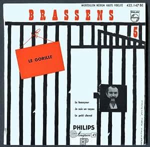 1 Disque Vinyle EP 45 Tours - Philips 432.147 - Georges Brassens - N° 5 : Le Gorille, Le Fossoyeur, Je suis un voyou, Le petit cheval . - (Disque vinyle EP 45t)