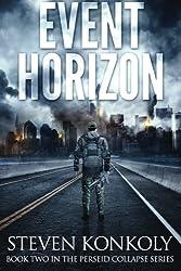 Event Horizon (The Perseid Collapse Series) (Volume 2)