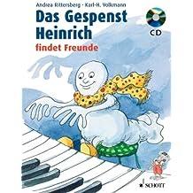 Das Gespenst Heinrich: ...findet Freunde