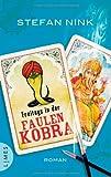 Freitags in der Faulen Kobra: Roman von Stefan Nink