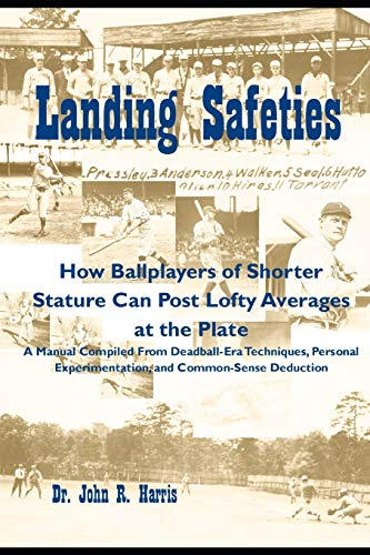 Landing Safeties: How Ballplayers of Shorter Stature Can Post Lofty Averages at the Plate