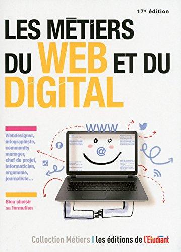 Les métiers du web et du digital 17e édition