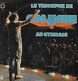 Le Triompge de Coluche au Gymnase (Vinyle 12'' 33 tours- double album RCA / Paul Lederman - Martinez MLP 2001 , 1978 - J'ai pas dit ça... sur les sportifs - Les Militaires - Et puis y'a la télé - Sois Fainéant (ou conseils à un nourrisson) - Le Clochard analphabète - Les Français parlent aux... - On n'a pas eu d'bol - Je suis bien content d'être en France - Oh que c'est beau (Béguine) - Music Hall Parade - Le Cancer du bras droit - Qui perd perd - Misère - Stéphane Maréchal - Tous les chemins mènent à Rome - La Bagarre - Le Poème
