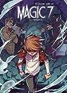 Magic 7, tome 5 : La séparation par Toussaint