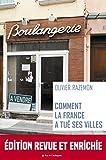 Comment la France a tué ses villes (Diagonales) (French Edition)