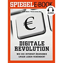 Digitale Revolution: Wie die Internet-Ökonomie unser Leben verändert