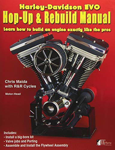 Harley-Davidson Evo, Hop-Up and Rebuild Manual por Chris Maida
