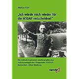 """""""Ich würde mich wieder für die NSDAP entscheiden!"""": Die kritisch begleiteten autobiographischen Aufzeichnungen des Wuppertaler NSDAP-Kreisleiters Alfred Straßweg"""