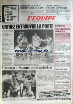 EQUIPE (L') [No 12685] du 19/02/1987 - TORPEDO - JACQUET - NOAH- LECONTE - ORTHEZ - DUBROCA - TENNIS DE TABLE - HAND - CYCLISME - ATHLETISME - JACKSON PENSE A CARISTAN - AUTO - LE JAPON SUR TOUS LES FRONTS. par Collectif