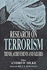 Research on Terrorism: Trends, Achievements and Failures Paperback