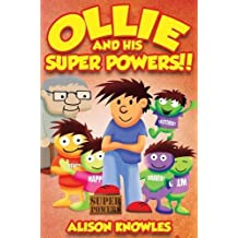 Ollie and his super powers!! by Alison Knowles (2015-12-30)