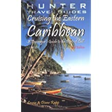 Cruising the Eastern Caribbean: A Guide to the Ports of Call