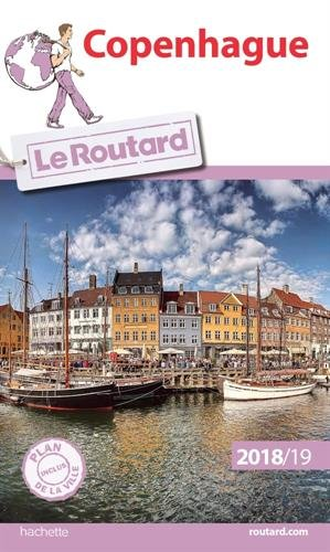 Guide du Routard Copenhague 2018/19 (Le Routard) por Collectif