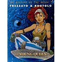 The Young Queen (Keepers of the Maser) by Massimiliano Frezzato (2007-02-01)