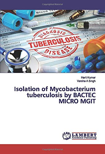 Isolation of Mycobacterium tuberculosis by BACTEC MICRO MGIT
