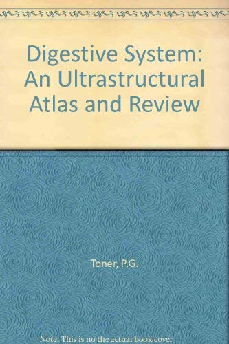 Digestive System: An Ultrastructural Atlas and Review -