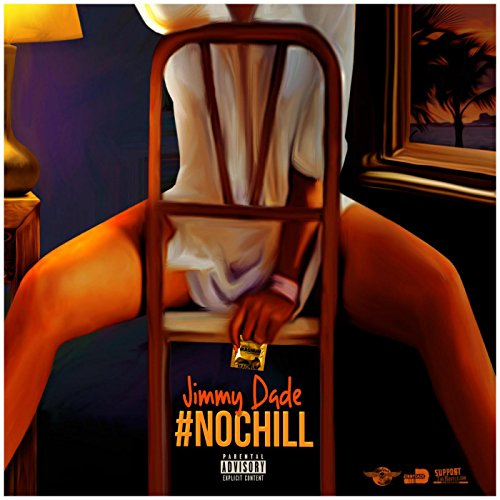 #NoChill [Explicit]