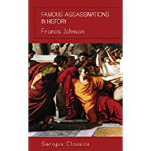 Famous Assassinations in History (English Edition)