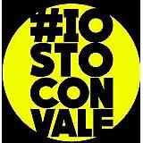 Valentino Rossi - Pegatina de Apoyo - Io sto con vale - Color Amarillo
