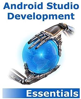 Android Studio Development Essentials: Android 5 Edition (English Edition) de [Smyth, Neil]