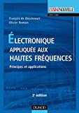 Image de Électronique appliquée aux hautes fréquences - 2e éd. : Principes