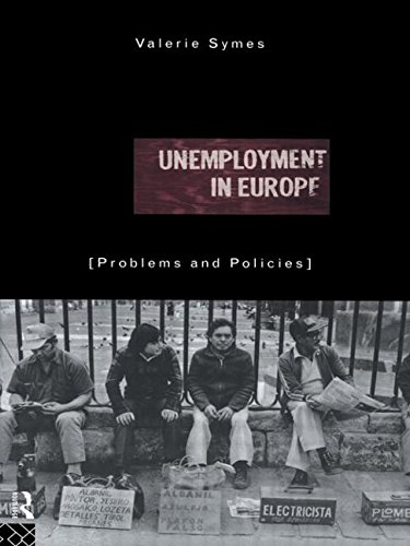 Unemployment in Europe: Problems and Policies
