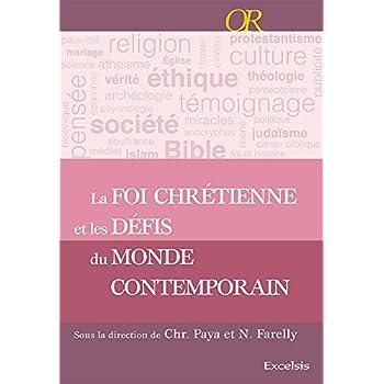 La foi chrétienne et les défis du monde contemporain