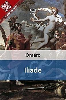 Iliade di [Homerus (Omero)]