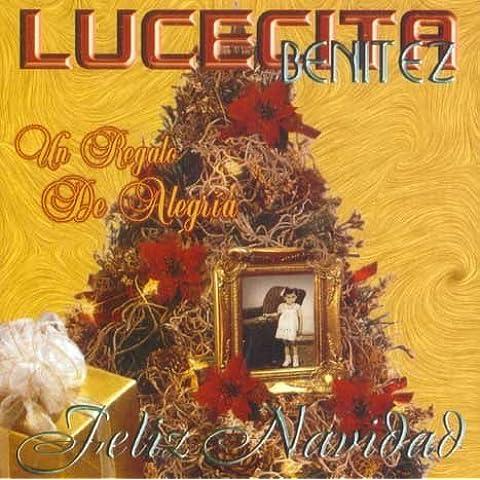 Un Regalo De Alegria Feliz Navidad by Lucecita Benitez (2008-09-08)