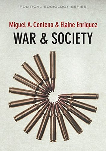 War and Society (Political Sociology) by Miguel A. Centeno (2016-03-14)