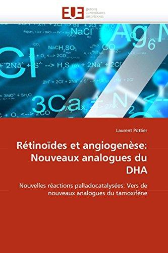 Rétinoïdes et angiogenèse: Nouveaux analogues du DHA