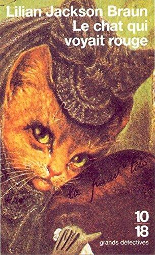 Le Chat qui voyait rouge par Lilian Jackson Braun