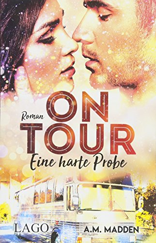 On Tour: Eine harte Probe (Devil's Lair, Band 2) -