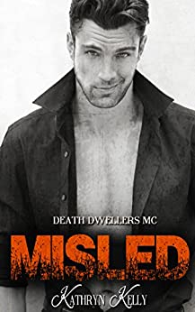 Misled (Death Dwellers MC Book 1) by [Kelly, Kathryn]
