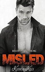 Misled (Death Dwellers MC Book 1) (English Edition)