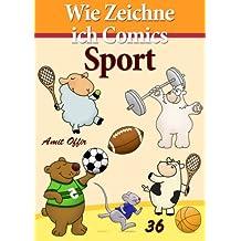 Zeichnen Bücher: Wie Zeichne ich Comics - Sport (Zeichnen für Anfänger Bücher 36)