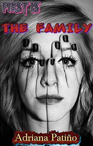 Couverture du livre La première est La Familia: Avant toute chose...