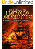 Hearts of Oak and Souls of Fire: Warfare in the Age of Sail 1755-1815