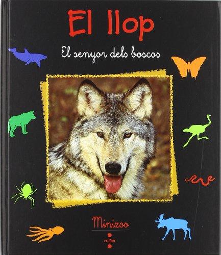 El llop: El senyor dels boscos